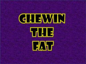 Chewin the Fat Logo